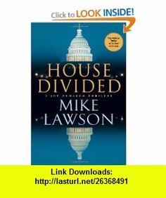 House Divided A Joe DeMarco Thriller (Joe DeMarco Thrillers) (9780802119780) Mike Lawson , ISBN-10: 0802119786  , ISBN-13: 978-0802119780 ,  , tutorials , pdf , ebook , torrent , downloads , rapidshare , filesonic , hotfile , megaupload , fileserve