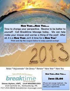Breaktime Massage - January, 2013 Promotion.  New Year - New You; $5 off any massage therapy session coupon.