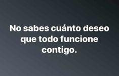 Sad Love, Love You, True Quotes, Best Quotes, Quotes En Espanol, Tumblr Love, Facebook Quotes, Love Text, Relationship Goals Pictures