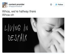 """The 16 Funniest """"Whoa, We're Halfway There"""" Tweets"""