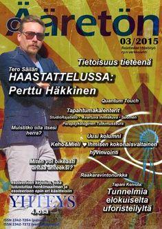 Ääretön 3/2015 Syyskuu Ufo, Personal Development, Wayfarer, Mens Sunglasses, Style, Swag, Men's Sunglasses, Career, Outfits