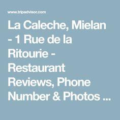 La Caleche, Mielan - 1 Rue de la Ritourie - Restaurant Reviews, Phone Number & Photos - TripAdvisor
