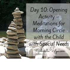 Day 10: Opening Activity – Meditations for Morning Circle with the Child with Special Needs