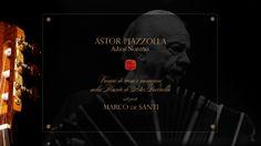 ASTOR PIAZZOLLA . Adios Nonino  www.youtube.com/watch?v=UtmYOKNC0YA MARCO de SANTI plays Adios Nonino di ASTOR PIAZZOLLA