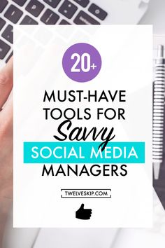 20+ Must-Have Tools For Savvy Social Media Managers. Click the PIN to read!
