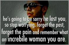 Remember this ladiess.