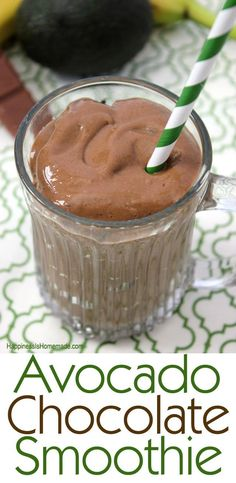 Avocado Chocolate Smoothie - this is amazingly delicious, and you can't taste the avocado at all. It's just smooth and creamy perfection!