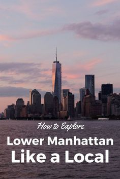 Planning New York City Travel? Explore Lower Manhattan like a Local + Get a FREE PDF with the 2-day Itinerary!
