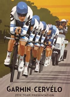 Garmin Cervelo poster - Steve Thomas Art & Illustration. One of a bunch Steve has done for Garmin - more here http://www.stevethomasart.com/marketing.html