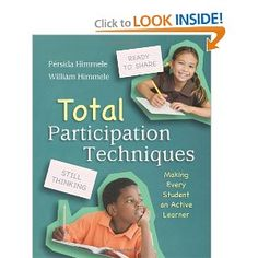 Total Participation Techniques Making Every Student an Active Learner by Persida Himmele, William Himmele [Association for Supervision & Curriculum (Paperback) Teacher Books, Teacher Resources, Teacher Stuff, Classroom Resources, Curriculum, Homeschool, Economics Books, Depth Of Knowledge, Responsive Classroom