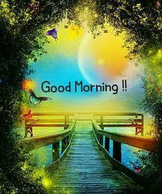 Good Morning Massage, Good Morning Cards, Good Morning Flowers, Good Morning Greetings, Good Morning Good Night, Good Morning Wishes, Good Morning Quotes, Morning Gif, Sweet Good Morning Images