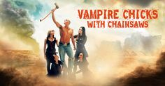 Vampire Chicks With Chainsaws Full Movie #vampire #chicks #vampires #full #length #movie #movies #film #films