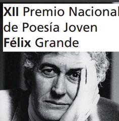 XII Premio Nacional de Poesía Joven Félix Grande – #jóvenes #España 5.000 euros