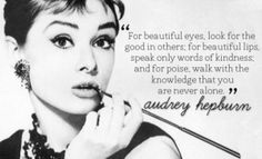 """Good article commemorating Audrey Hepburn. """"She was able to live her life with compassion and grace, anchored in the old fashioned idea that she wasn't that important. In an age of nonstop narcissism, it's wonderful to have a real life heroine like Audrey to aspire to. She was feminism at its most feminine. One day, we will have a world built on the best of the male and the female instead of a world where women have to be like men in order to achieve power. In that world, peace will be the goal"""""""