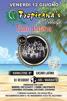 #tropicanasvillage #casanovaristodisco #casinolatino #dimitrimazzoni venerdì 12.6.15 info 3933366886