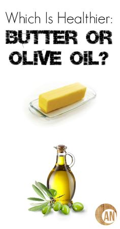Which is Healthier: Butter or Olive Oil? » Ancestral Nutrition #ButterorOiliveOil #Cooking