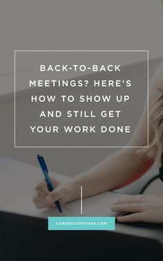 4 tips to a #productive work day —when you have back-to-back #meetings. #CareerAdvice #Prioritize #Schedule
