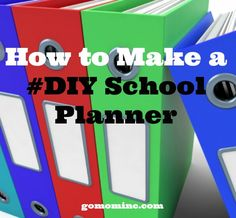 How to Make a DIY school planner!