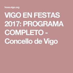 VIGO EN FESTAS 2017: PROGRAMA COMPLETO - Concello de Vigo