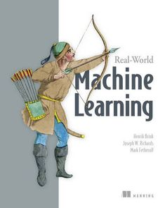 Real-World Machine Learning by Henrik Brink http://www.amazon.com/dp/1617291927/ref=cm_sw_r_pi_dp_-CVjxb068B59P