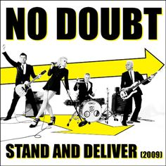 Google Image Result for http://xxrocksteadyxx.files.wordpress.com/2011/11/no-doubt-stand-and-deliver-cover.png