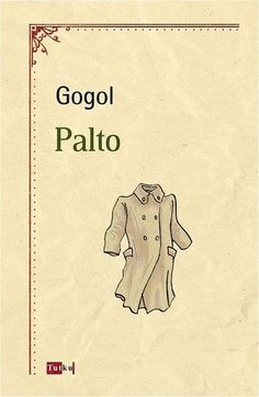 Palto – Nikolay Vasilyeviç Gogol Source by poster Reading Lists, Book Lists, Magazine Design Inspiration, Historical Fiction Books, Poster Design, Book And Magazine, Coffee And Books, Denial, Book Recommendations
