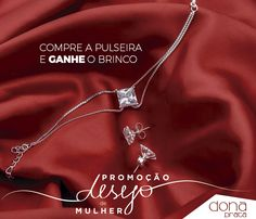 Comprando essa linda pulseira em até o dia 22/03/16 você ganha o brinco que vai completar o seu conjunto e o seu look!