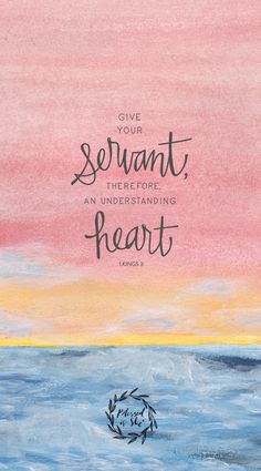 17th Sunday of Ordinary Time // 1 Kings 3 // Give your servant, therefore, an understanding heart. // Blessed is She