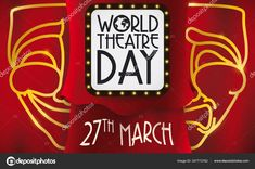 Red curtains and luminous commemorative sign, comedy and tragedy mask promoting theatrical show during World Theatre Day this March. World Theatre Day, Comedy Tragedy Masks, Red Curtains, Banner, Typography, Neon Signs, March, Banner Stands, Letterpress