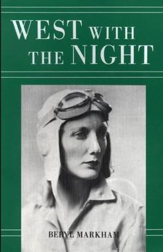 """Did you read Beryl Markham's book, West with the Night? I knew her fairly well in Africa and never would have suspected that she could and would put pen to paper except to write in her flyer's log book. As it is, she has written so well, and marvelously well, that I was completely ashamed of myself as a writer. I felt that I was simply a carpenter with words, picking up whatever was furnished on the job and nailing them together and sometimes making an okay pig pen."" - Ernest Hemingway"