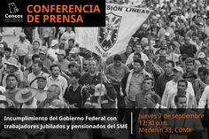 Conferencia de prensa: Incumplimiento del Gobierno Federal con trabajadores Jubilados y pensionados del SME.