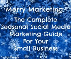 Holiday Marketing Guide ~ http://socialmediatoday.com/sarah-mincher/1894316/facebook-holiday-marketing-tips-your-small-business