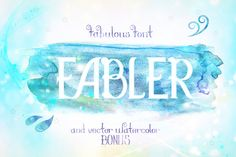 Font Fabler+watercolor bonus by OldyPeople on Creative Market