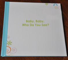 One Totally Unique, Personalized Baby Gift ... Create a story book including pics of all the people who are most important in Baby's life (based on Brown Bear, Brown Bear). Moms and babies will love for years to come. #giftidea #babygift (Written by Amy, UsingOurWords.com for #DisneyBaby)