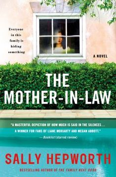 The Mother-in-Law, #SallyHepworth Medina Library, April, 2020. #BookClubBooks #Fiction #2020 #MedinaLibrary