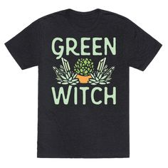 Green Witch White Print - I'm a witch, but a green one! Show off your collection of witchy healing crystals, plants and succulents with this cute, green, witch plant owner, magical shirt!