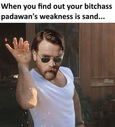 BITCHASS PADAWAN