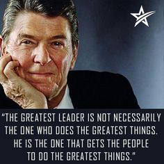 The leadership Ronald Reagan demonstrated, regardless of his political stances, was a feat that has yet to be replicated on a large scale in the public management realm. Frases De Ronald Reagan, President Ronald Reagan, 40th President, President Quotes, Life Quotes Love, Great Quotes, Inspirational Quotes, Awesome Quotes, Motivational