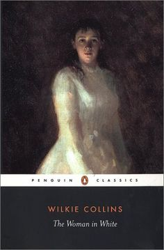 The Woman in White by Wilkie Collins Classic Novel 4stars  (image via GoodReads.com) | Bloggeretterized click for review