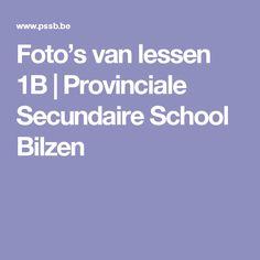 Foto's van lessen 1B   Provinciale Secundaire School Bilzen