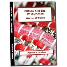 Chanel and the Tweedmaker: Weavers of Dreams: Amazon.ca: Patricia M Hitchon: Books