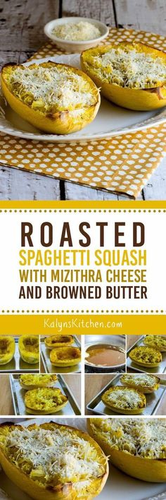 Roasted Spaghetti Squash with Mizithra Cheese and Browned Butter is a ...