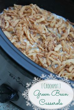 Crockpot Green Bean Casserole Recipe. This will save room in the oven on Thanksgiving