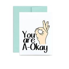 Funny just because You are aokay card aok seafoam by LittleSloth, $4.00