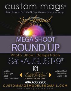 Custom Mags® 2nd Annual * * MEGA SHOOT * * Calendar Competition >> SATURDAY, AUGUST 9th, 2014 (Atlanta, GA) ** SIGN UP By August 1st >> Email us for more INFO at CustomMagsModels@gmail.com:: 404-436-2280  ONLY $295 >> 2 Looks :: FOLLOW +SuJen Creatives, publisher of  Custom Mags®. LIKE US CustomMags® TWEET & INSTAGRAM #custommags — We Design, Publish, Print, and Distribute #Custom #Magaazine #Portfolios for #Models #Actors #Artists  #IndustryPros #RetailBrands