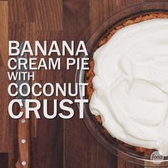 Play up the tropical flavor of banana cream pie with this easy press-in crust that uses coconut instead of graham crackers. Bonus: It's gluten-free.