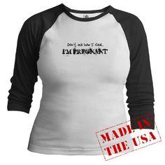Pregnant Do Not Ask  Pregnant Jr. Raglan by CafePress - http://maternity.brandsfashion.net/pregnant-do-not-ask-pregnant-jr-raglan-by-cafepress/ - #maternity #fashion