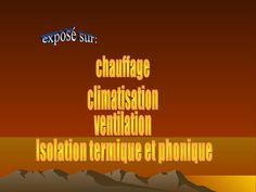 chauffage-climatisation-ventilation-et-isolaion-thermique-et-accoustique by Wiiky Saamy via Slideshare