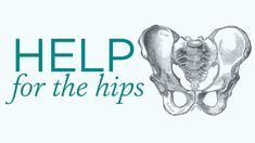 A series of postures to stabilize and support the hips.