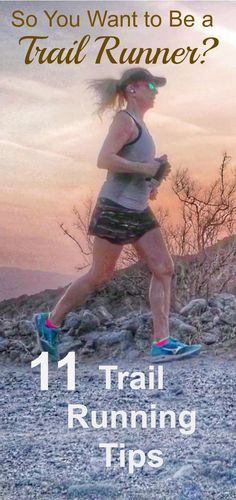 You Want to be a Trail Runner? 11 Trail Running Tips Do you want to be a trail runner? There is a bit of a learning curve to be successful at running on the trails. Here are 11 trail running tips. Trail Running Quotes, Running Songs, Running Gear, Running Workouts, Running Women, Trail Running Motivation, Running Hacks, Song Workouts, Best Trail Running Shoes